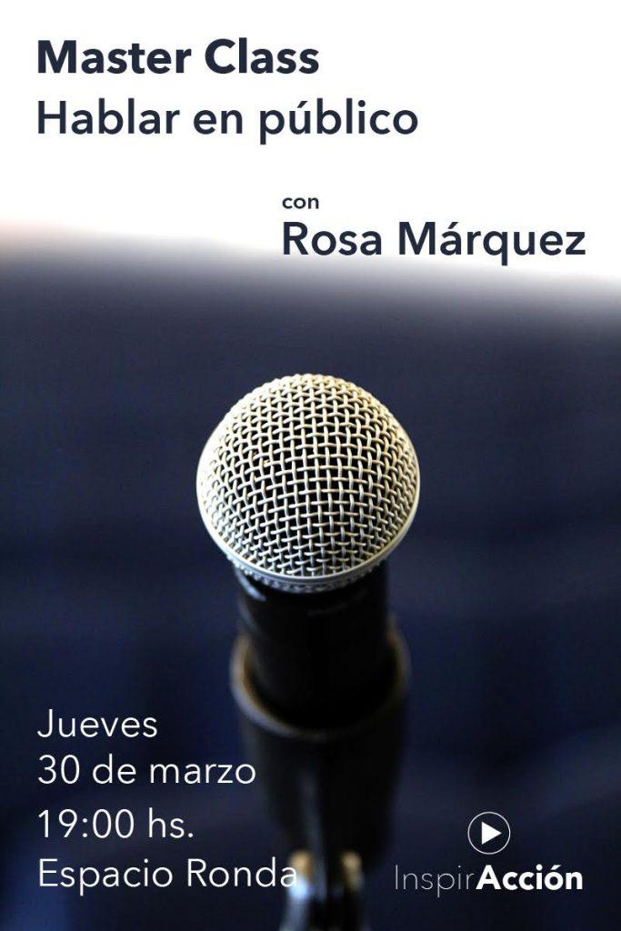 Master Class Hablar en público. Impartida por Rosa Márquez