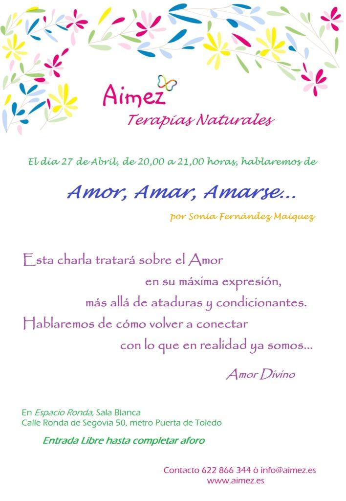 Amor, Amar, Amarse