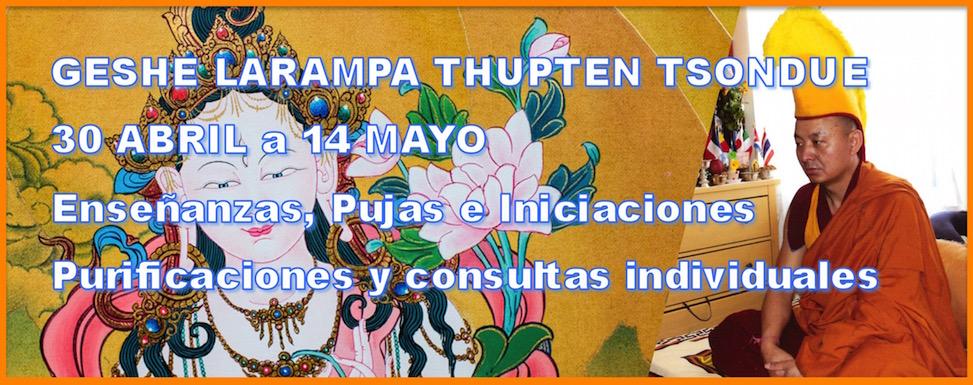 Enseñanza y puja con el Geshe Larampa Thupten Tsondue