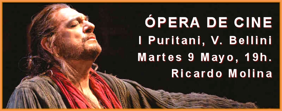 ÓPERA DE CINE: I Puritani de Vincenzo Bellini