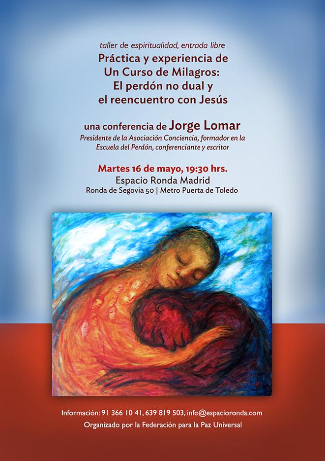 Práctica y experiencia de Un Curso de Milagros: El perdón no dual y el reencuentro con Jesús