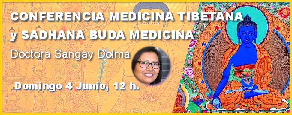 Conferencia Medicina Tibetana y Sadhana Buda Medicina