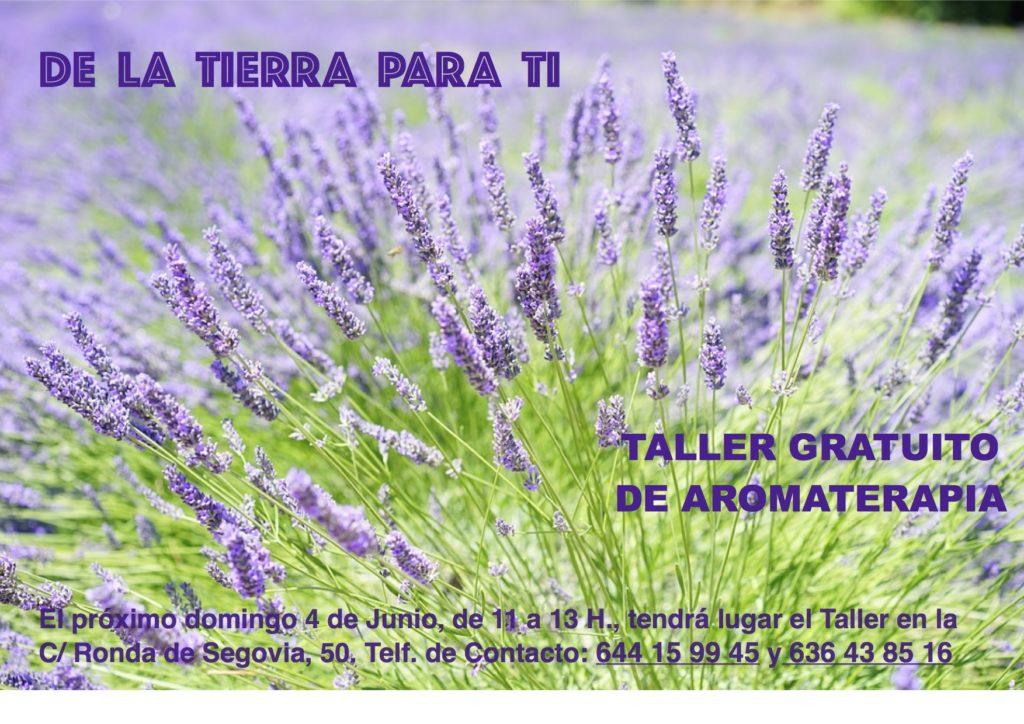 """Taller gratuito de aromaterapia """"De la tierra para ti"""""""