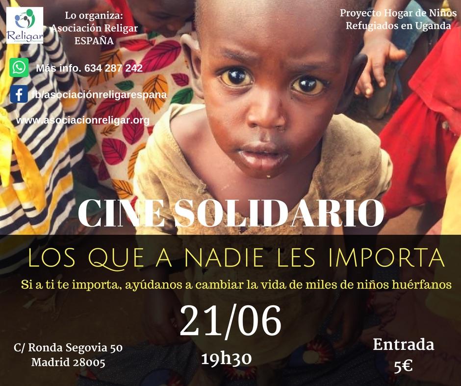 """Cine Solidario """"Los que a Nadie les Importa"""""""