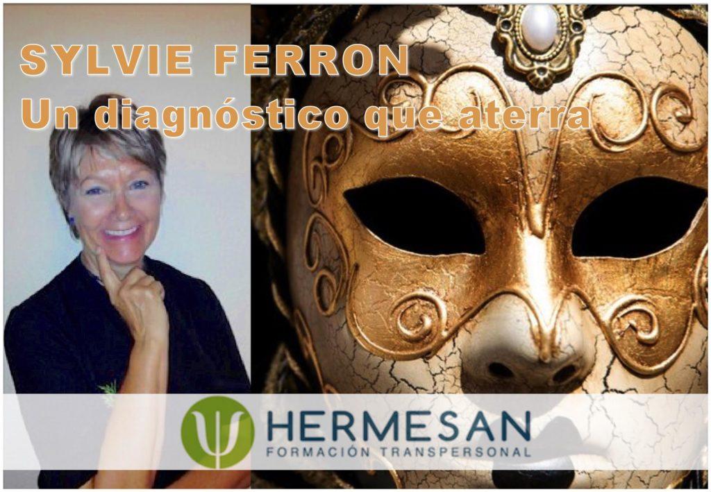 """Sylvie Ferron """"Un diagnóstico que aterra"""""""