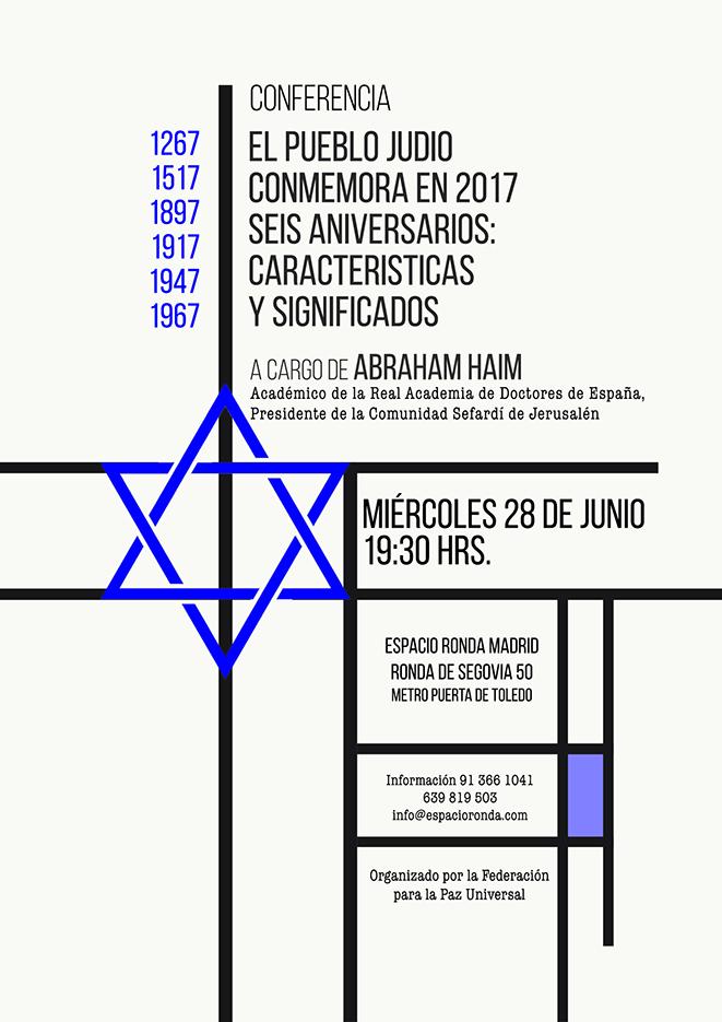 Conferencia - El Pueblo Judío conmemora en 2017 seis Aniversarios: características y significados