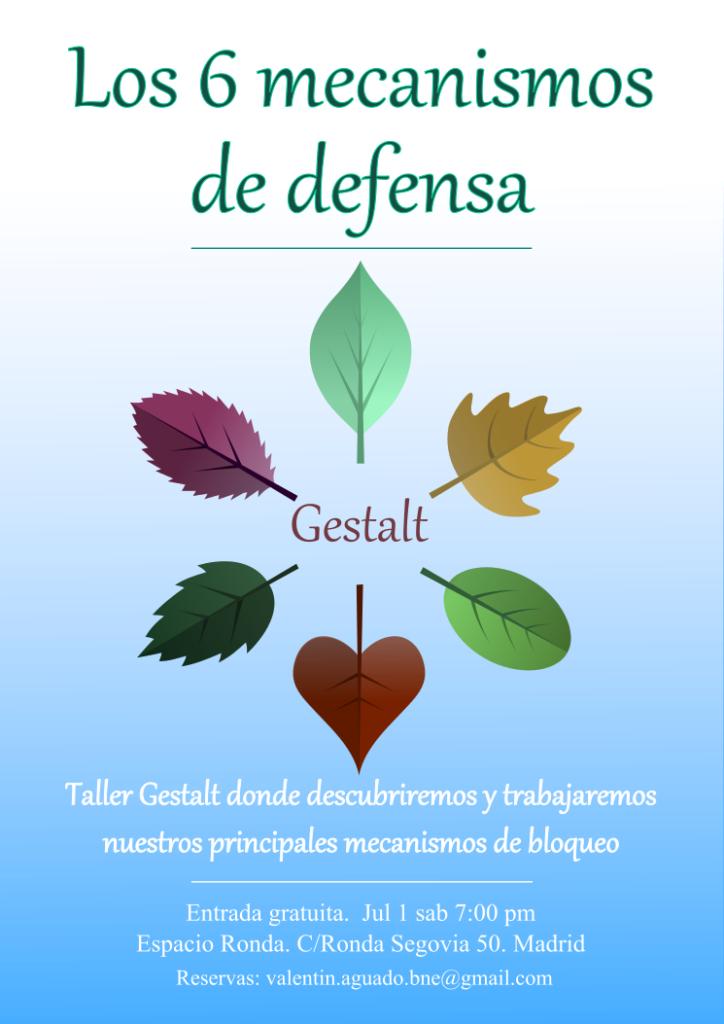 """Taller Gestalt """"Los 6 mecanismos de defensa"""""""