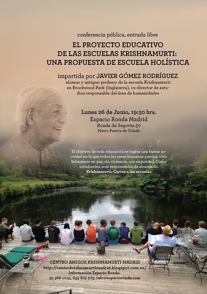 Conferencia - El proyecto educativo de las escuelas Krishnamurti, una propuesta de escuela holística
