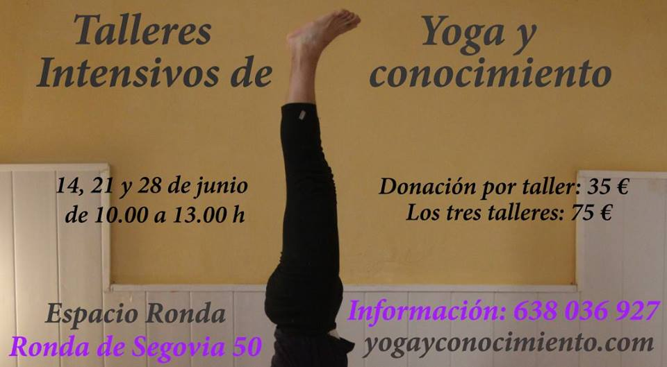 Talleres intensivos de Yoga y Conocimiento