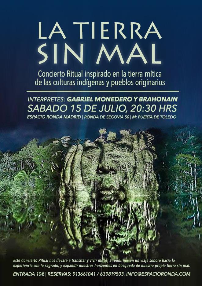 """""""La Tierra Sin Mal"""" Concierto Ritual"""