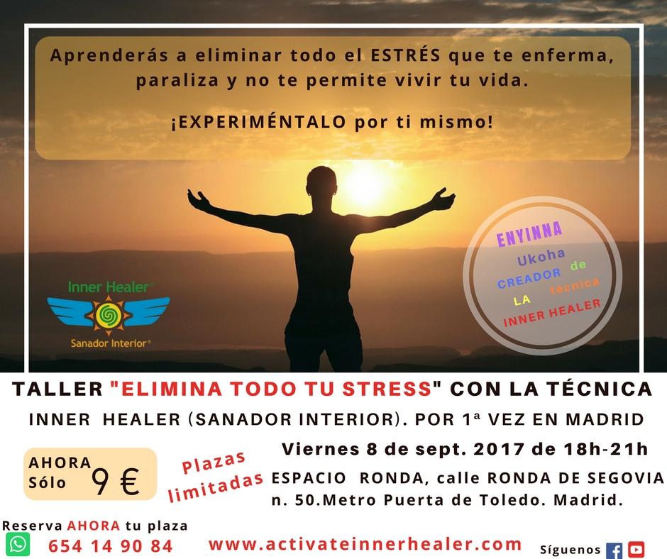 """""""ELIMINAR el estrés con la técnica INNER HEALER"""""""