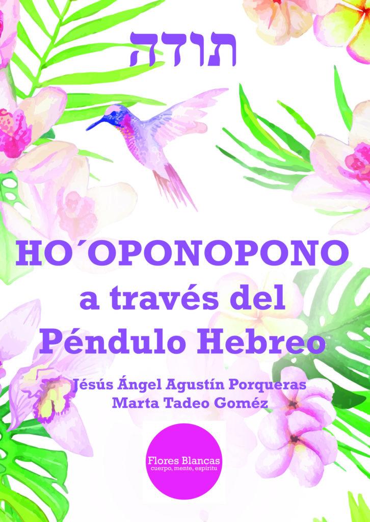 """Presentación del libro """"Ho'oponopono a través del Péndulo Hebreo"""""""