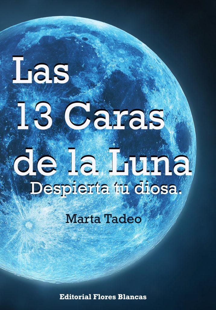 """Presentación del libro """"Las 13 Caras de la Luna. Despierta tu Diosa"""""""