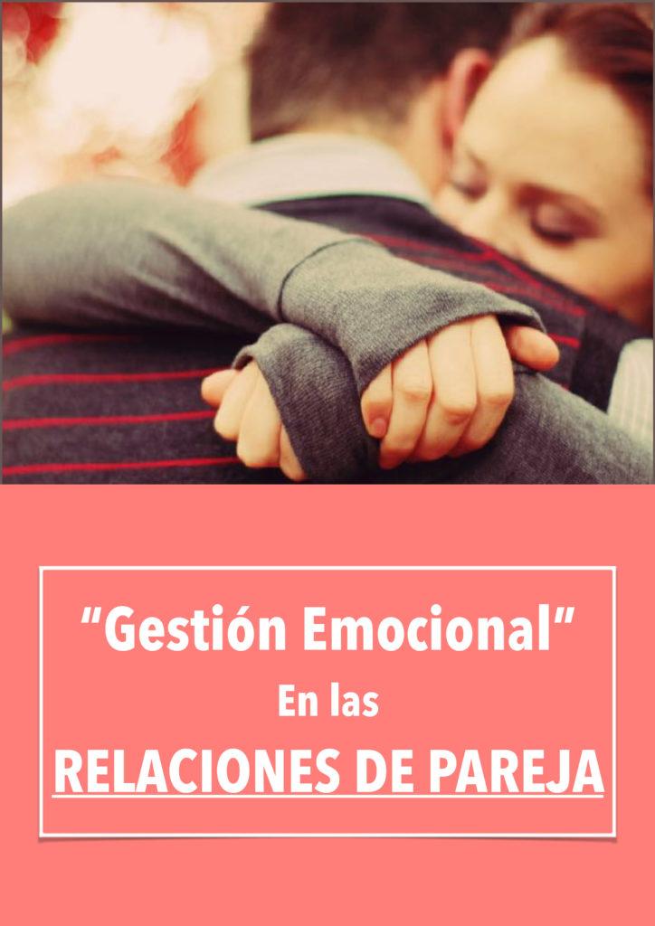 Gestión Emocional. En las Relaciones de Pareja Curso para Mujeres