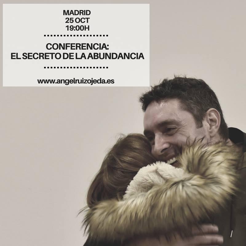 """Conferencia """"El Secreto de la Abundancia"""" con Angel Ruiz Ojeda"""