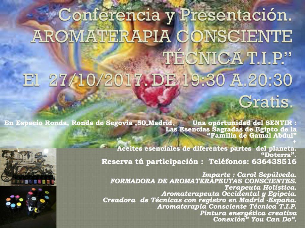 """Conferencia y presentación """"Aromaterapia Consciente Técnica T.I.P."""""""