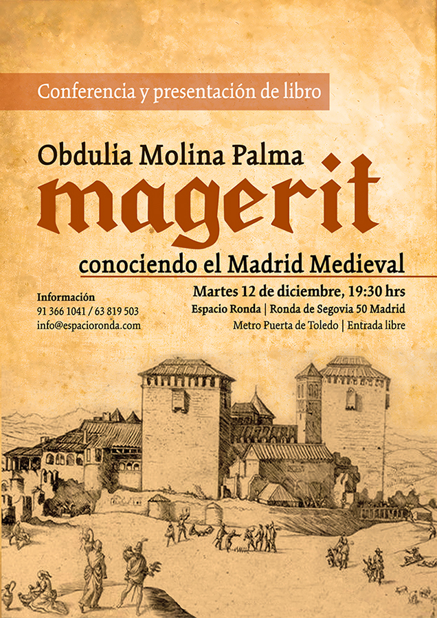 """Conferencia y presentación del libro """"Magerit, conociendo el Madrid Medieval"""""""