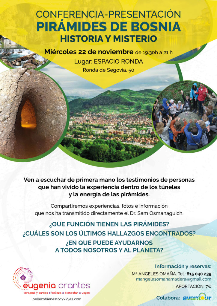 """Conferencia-Presentación """"Pirámides de Bosnia, Historia y Misterio"""" Por Eugenia Orantes"""