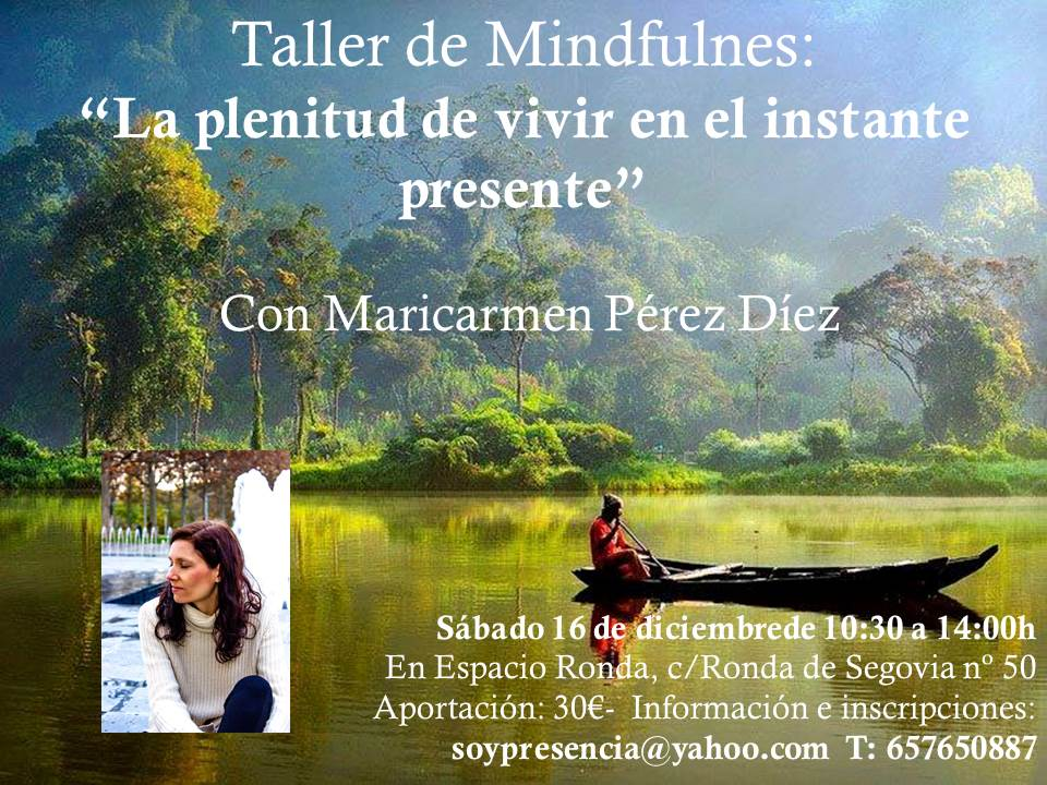 """Taller de Mindfulnes """"La plenitud de vivir en el instante presente"""""""