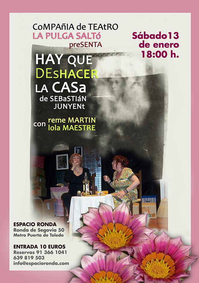 """La compañía de teatro LA PULGA SALTÓ presenta """"Hay que Deshacer la Casa"""""""