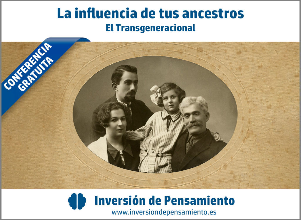 """Conferencia Gratuita """"La influencia de nuestros ancestros, el trangeneracional"""""""