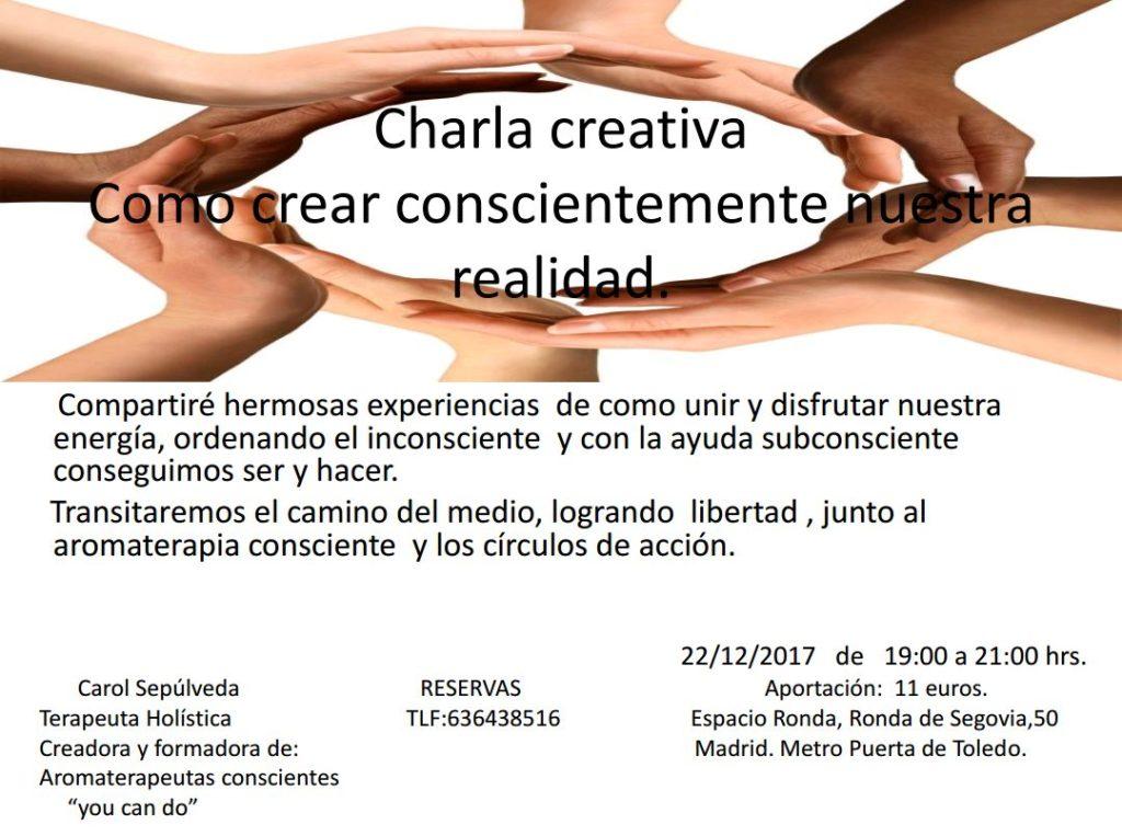 """Charla Creativa """"Cómo crear conscientemente nuestra realidad"""""""