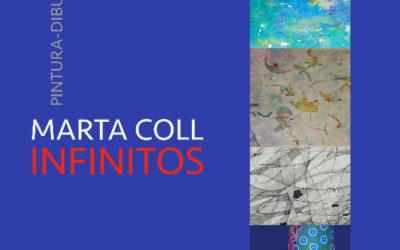 "Marta Coll ""INFINITOS"""