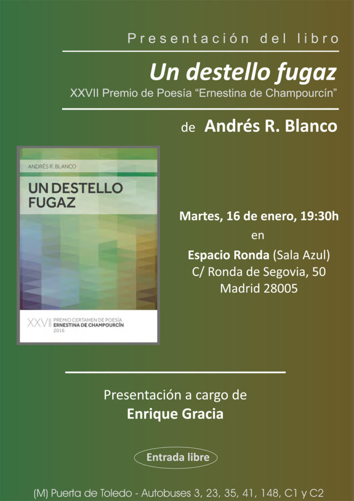 """Presentación del libro """"Un destello fugaz"""" de Andrés R. Blanco"""