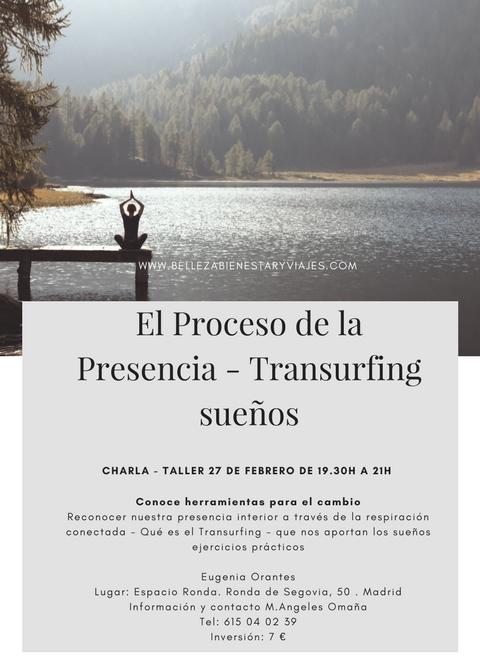 """Conferencia - taller """"El Proceso de la Presencia-Transurfing"""""""