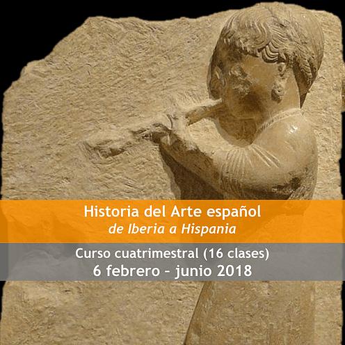 """Curso Cuatrimestral """"Historia del Arte español"""" Clase I Los comienzos"""