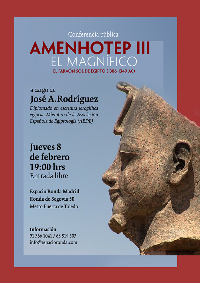 """Conferencia pública """"Amenhotep III El Magnifíco"""""""