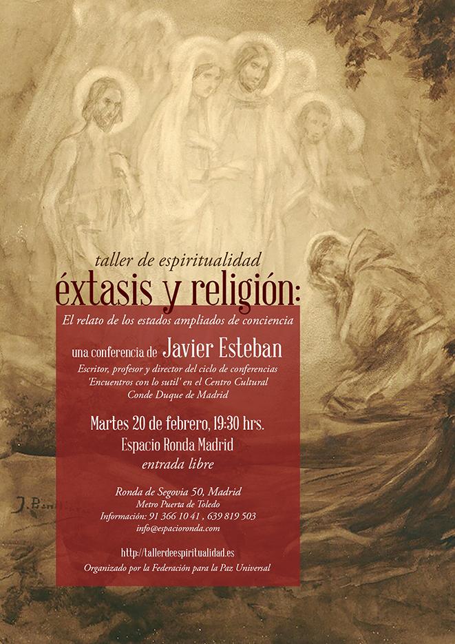 El éxtasis y la religión: el relato de los estados ampliados de conciencia