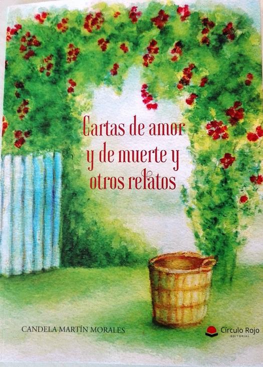 """Presentación del libro """"Cartas de amor y de muerte y otros relatos"""""""