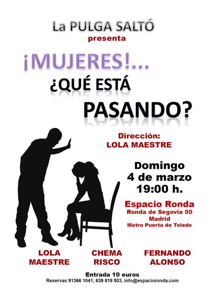 """La Pulga Saltó presenta """"¡Mujeres!... ¿Qué está pasando?"""""""
