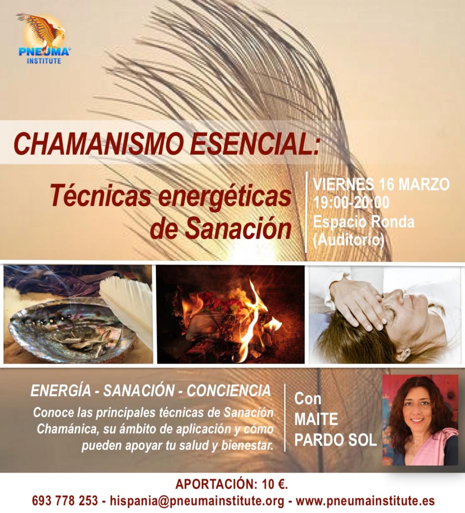 """Chamanismo Esencial """"Técnicas de energéticas de sanación"""""""