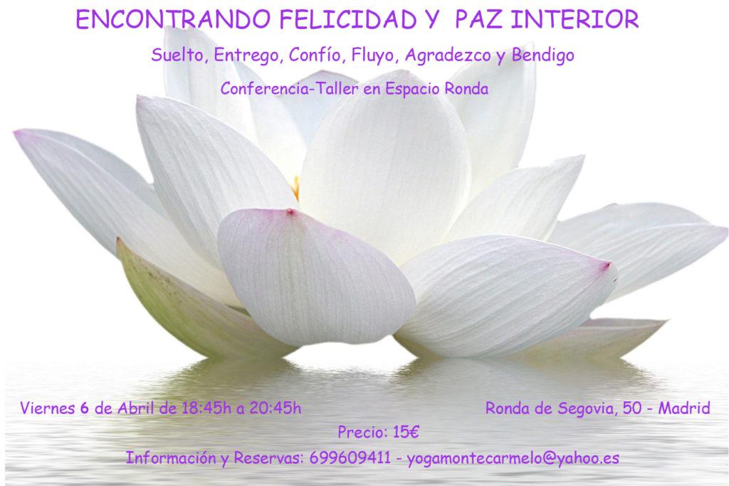 """Conferencia-taller """"Encontrando Felicidad y Paz Interior"""""""