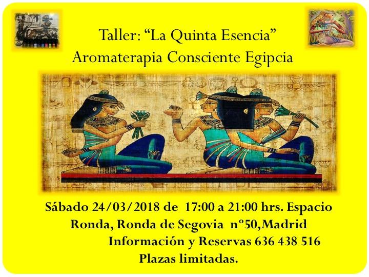"Taller ""La Quinta Esencia"" Aromaterapia Consciente Egipcia"
