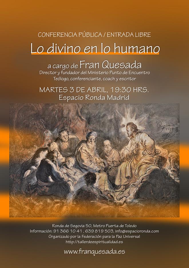 """""""Lo divino en lo humano"""" a cargo de Fran Quesada"""