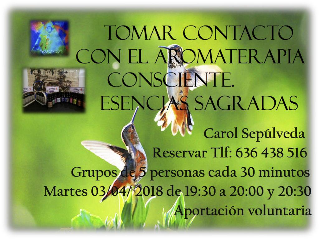 Tomar contacto disfrutar y sentir las Esencias Sagradas de Aromaterapia Consciente