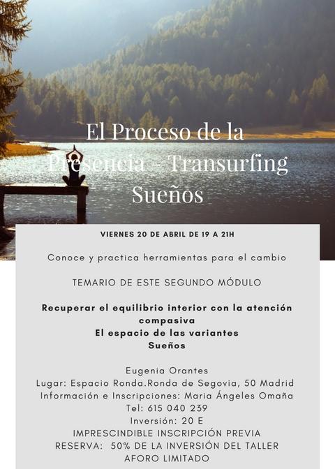 """Taller """"El Proceso de la Presencia-Transurfing-Sueños"""""""