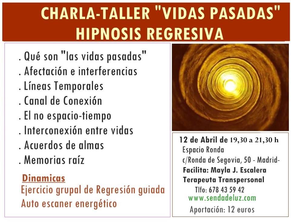 """[cancelado] Charla-taller """"Vidas Pasadas"""" Hipnosis Regresiva"""
