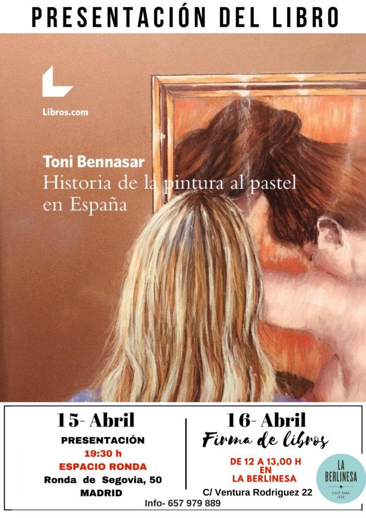 """Presentación del libro """"Historia de la pintura al pastel en España"""" Toni Bennasar"""