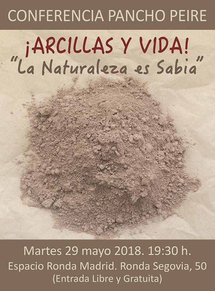 """Conferencia Pancho Peire - ¡Arcillas y Vida! - """"La Naturaleza es Sabia"""""""