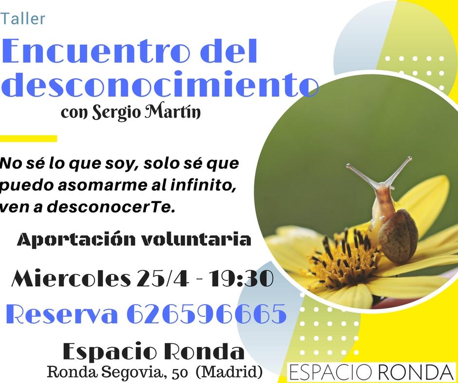 """Talle """"Encuentro del desconocimiento"""" por Sergio Martín"""