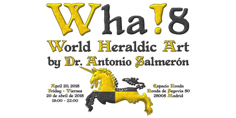 Wha!8 - Arte Heráldico Mundial por el Dr. Antonio Salmerón