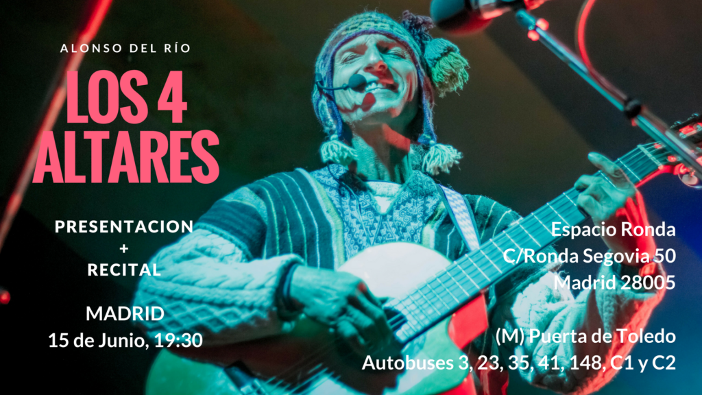 """Alonso del Río """"Los 4 Altares"""" Presentación + Recital"""