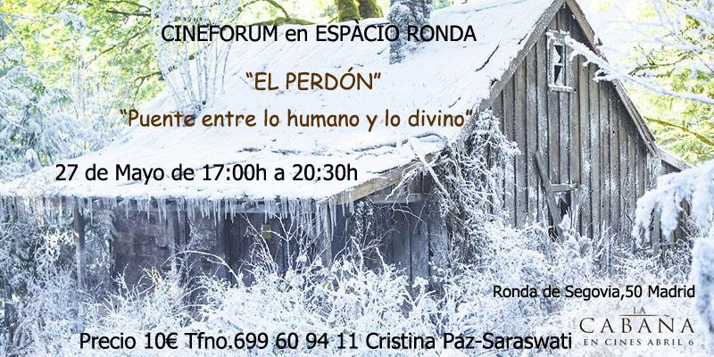 """CineForum - Película: La Cabaña - """"El perdón: El puente entre lo Humano y lo divino"""""""