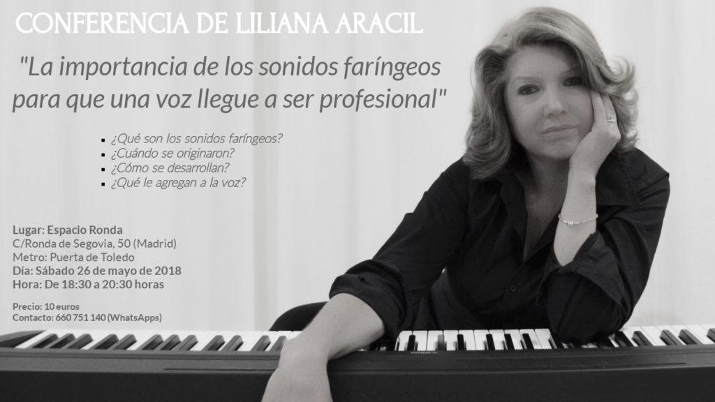 """Conferencia de Liliana Aracil """"La importancia de los sonidos faríngeos para que una voz llegue a ser profesional"""""""