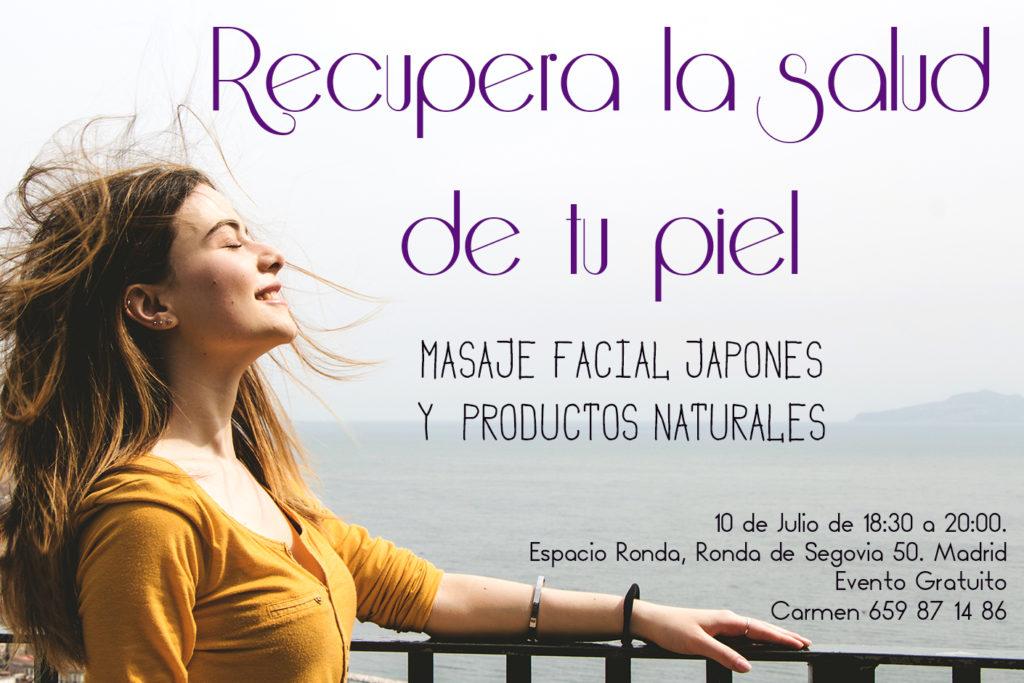 Recupera la salud de tu piel. Masaje Facial Japonés y Productos Naturales