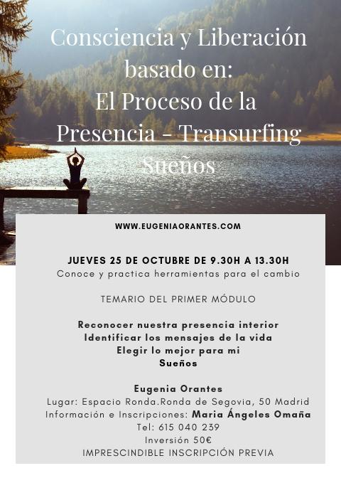 """Taller """"Consciencia y Liberación"""" basado en: El Proceso de la Presencia, Transurfing e Interpretación de Sueños. 1er. Ciclo."""